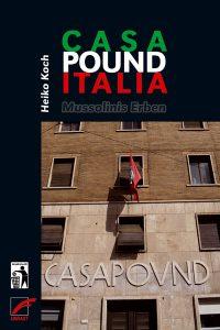 »CasaPound Italia. Mussolinis Erben« Buchcover